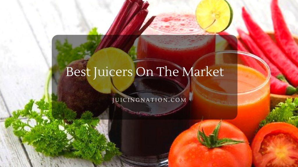 Best-Juicers-On-The-Market
