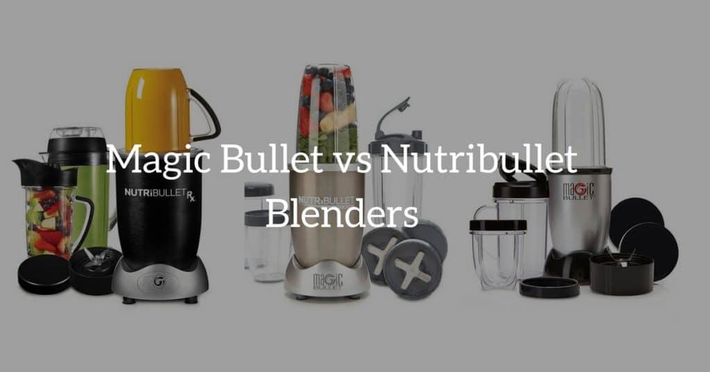 magic-bullet-vs-nutribullet