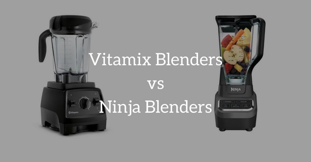 vitamix-vs-ninja-blenders
